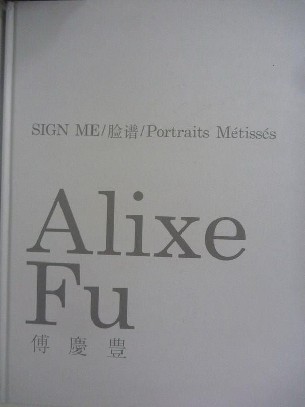 【書寶二手書T4/藝術_ZAE】Alixe Fu_傅慶豐_簡體書
