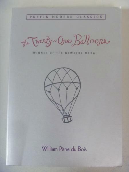 【書寶二手書T4/原文小說_IQF】The Twenty-one Balloons_Du Bois, William P
