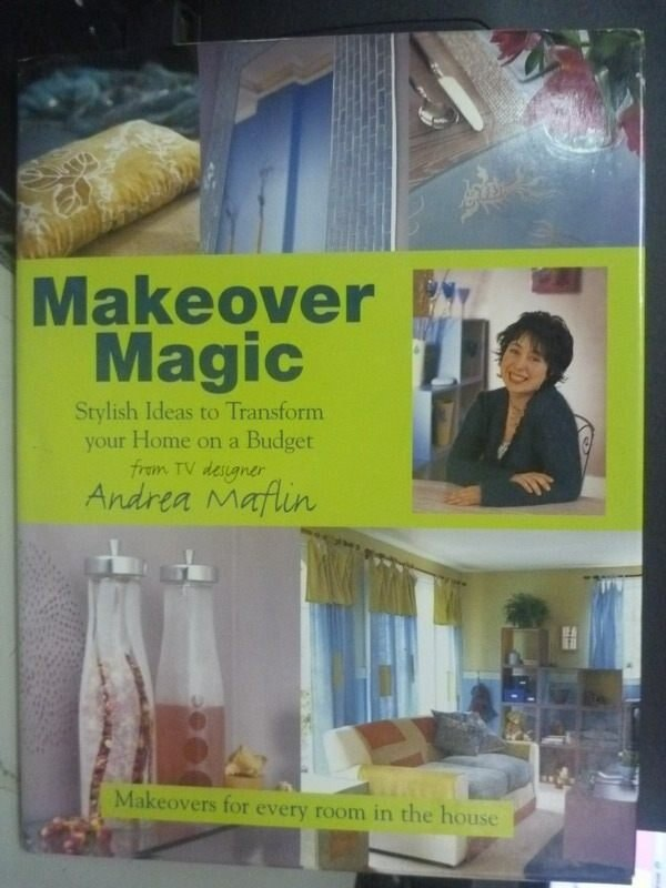 【書寶二手書T7/設計_ZDG】Makeover Magic: Stylish Ideas to