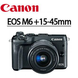 ~ 零利率~ 送32g高速卡 清潔套組 抗刮保貼 CANON EOS M6  15~45