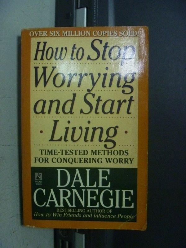 【書寶二手書T6/心靈成長_OFX】How to Stop Worrying and Start_Dale