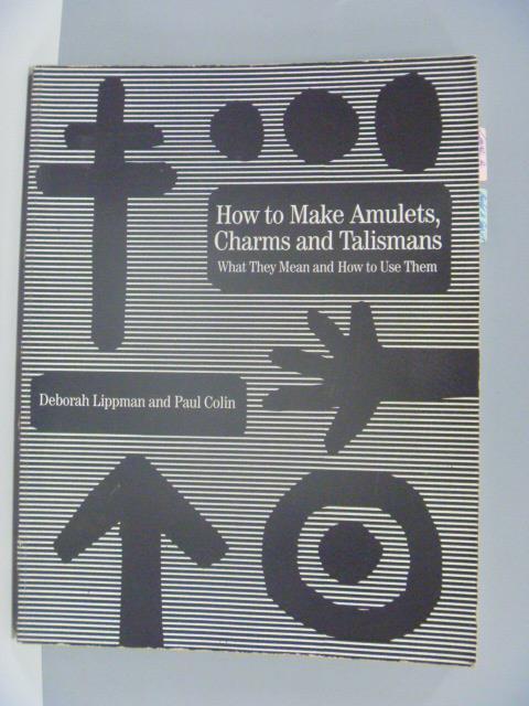~書寶 書T8/心靈成長_ZHG~How to Make Amulets Charms a