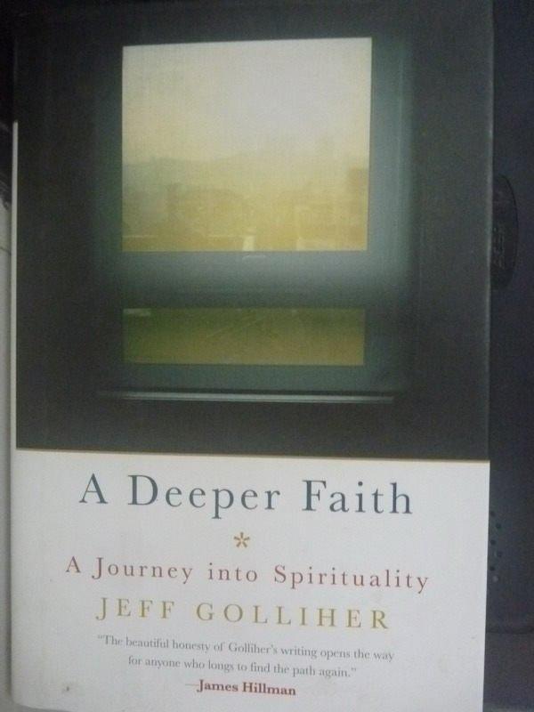 【書寶二手書T8/宗教_HSM】A Deeper Faith: A Journey into Spirituality