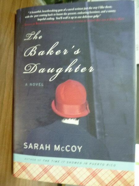【書寶二手書T8/原文書_PHF】The Baker's Daughter_Sarah McCoy