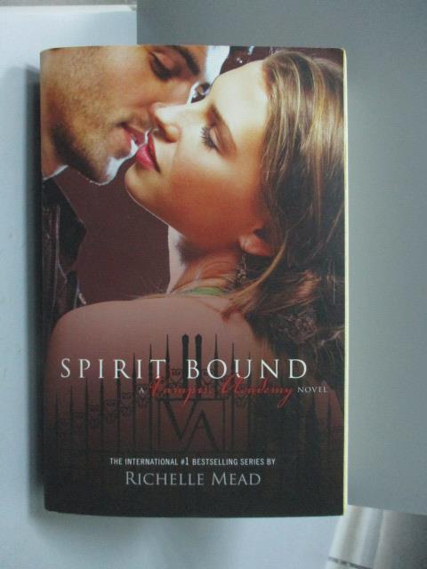 ~書寶 書T4/原文小說_OAT~Spirit Bound_Richelle Mead