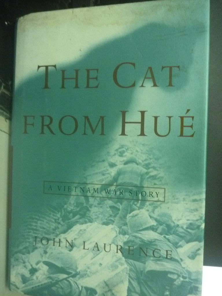 ~書寶 書T2/原文小說_XEB~The Cat from Hue: A Vietnam