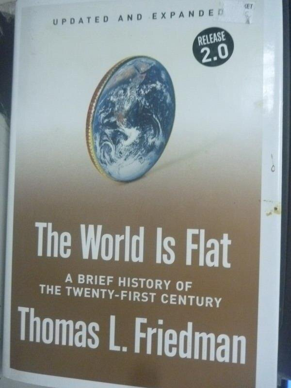 【書寶二手書T1/社會_ZHC】The World Is Flat: A Brief History of the Twenty