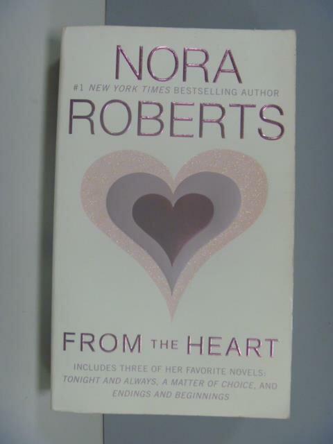~書寶 書T9/原文小說_GAL~From the Hear_Roberts Nora