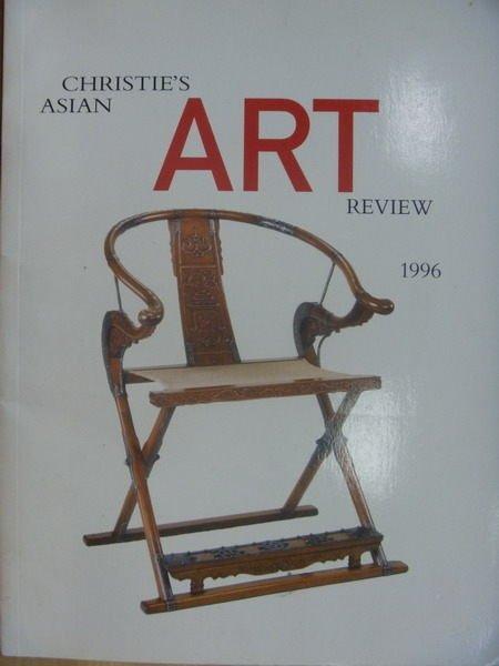 【書寶二手書T6/收藏_PPK】Christies Asian Art Review 1996