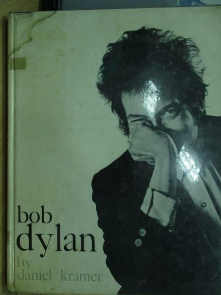 【書寶二手書T8/攝影_XFX】bob dylan_daniel kramer