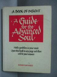 【書寶二手書T5/原文小說_JPZ】A Guide for the Advanced Soul