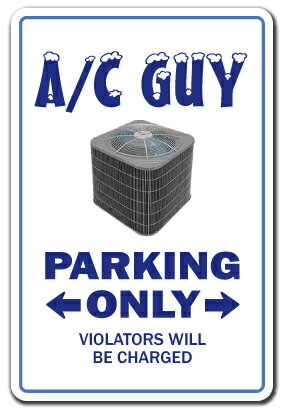 """A/C GUY Sign air conditioning parking signs ac HVAC Indoor/Outdoor 20"""" Tall 1c58585b81061dc47ba6b84e9f1898f8"""