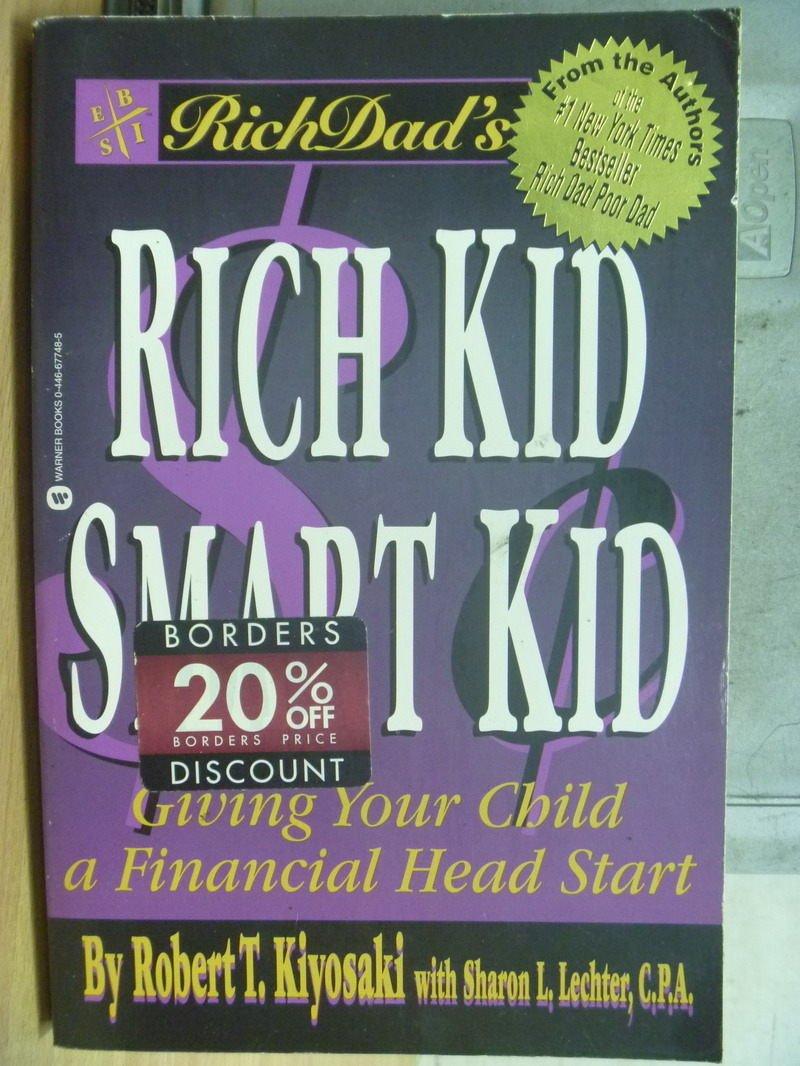 【書寶二手書T4/少年童書_WDT】Rich Kid Smart Kid_Robert T. Kiyosaki