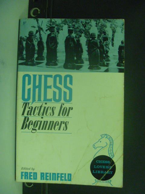 【書寶二手書T5/嗜好_OIC】Chess Tactics for Beginners_Fred_國際象棋