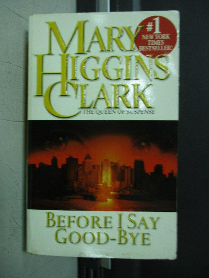 【書寶二手書T9/原文小說_NML】Before i say good bye_Mary..Clark