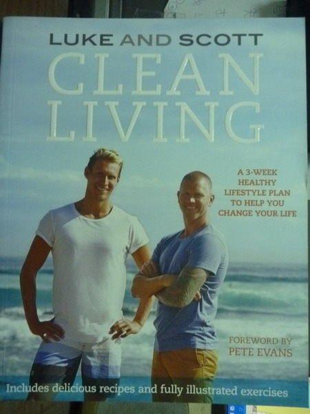 【書寶二手書T4/養生_QAA】Clean Living_Luke, Scott