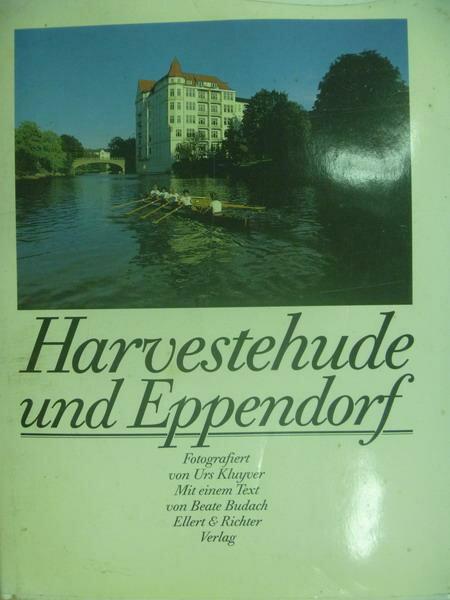 【書寶二手書T7/設計_ZGT】Harvestehude und Eppendorf
