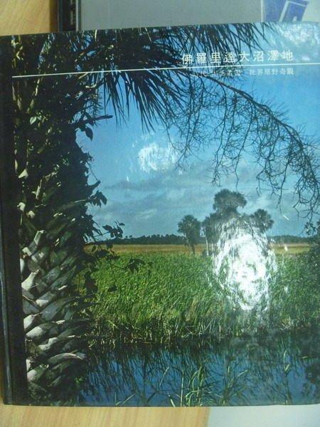 【書寶二手書T9/地理_YFM】佛羅里達大沼澤地_時代生活叢書_阿爾奇卡爾