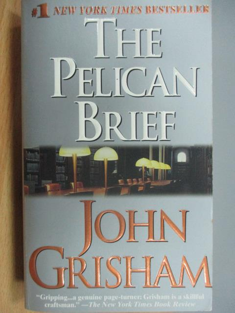 【書寶二手書T1/原文小說_MAZ】The Pelican Brief_John Grisham