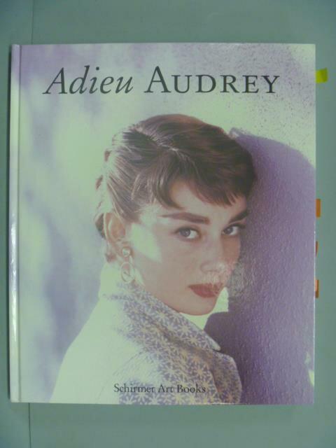 ~書寶 書T1/傳記_YKA~Adieu Audrey: Memories Of Audr