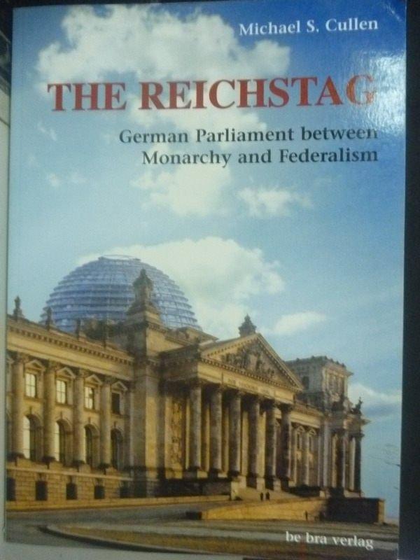 【書寶二手書T2/政治_PMY】The Reichstag_Michael S. Cullen