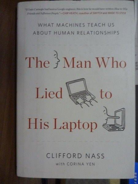 【書寶二手書T4/原文書_PDB】The Man Who Lied to His Laptop