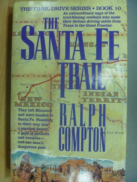 【書寶二手書T4/原文小說_LAE】The Santa Fe Trail