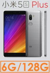 【Xiaomi 小米】5s Plus 5.7吋/雙卡/指紋辨識/6GB+128GB 智慧型手機