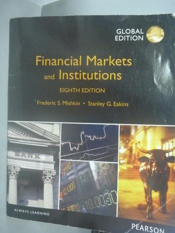~書寶 書T1/大學商學_ZII~Financial Markets and Instit