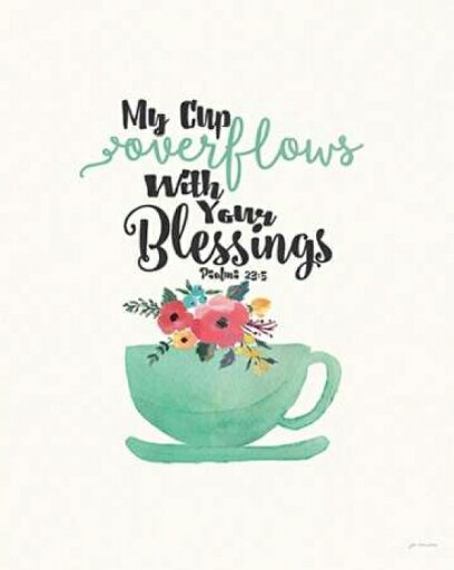 Cup of Blessings Poster Print by Jo Moulton (8 x 10) 2beddf93c699c083b9f226763b454742