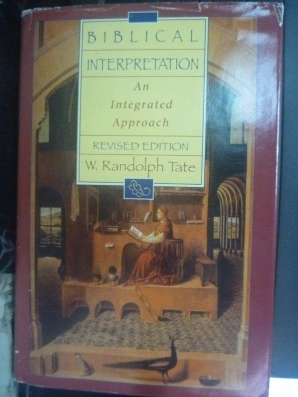 【書寶二手書T9/宗教_WEQ】Biblical Interpretation: An Integrated Appro