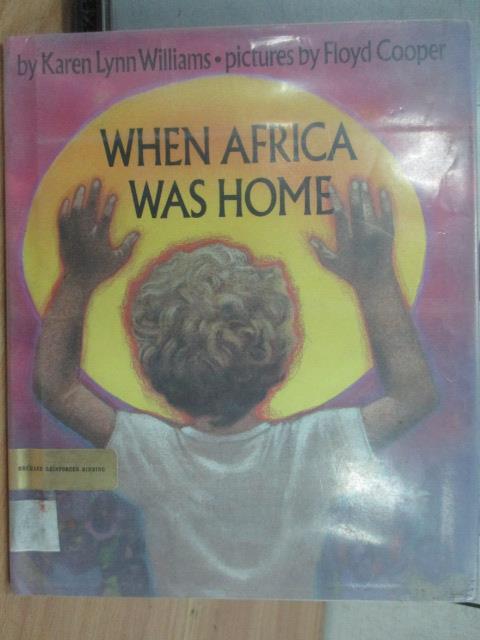 ~書寶 書T9/語言學習_ZKT~When Africa was Home_William