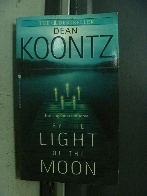 【書寶二手書T5/原文小說_ODP】BY THE LIGHT OF THE MOON_KOONTZ