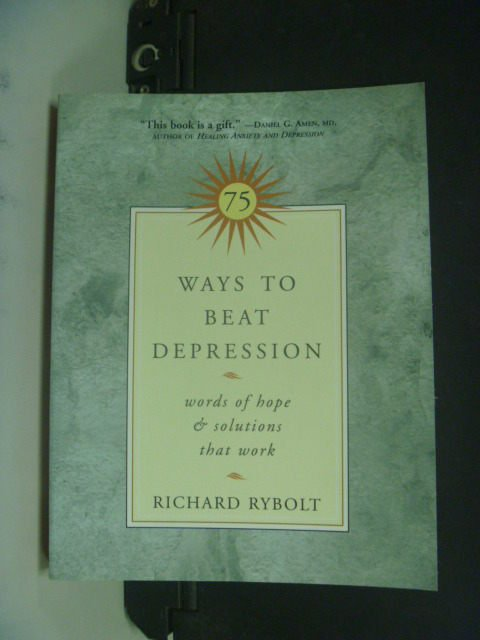 【書寶二手書T4/財經企管_KHA】75 Ways to Beat Depression_Rybolt