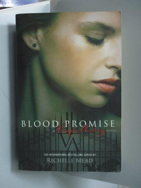 ~書寶 書T7/原文小說_OAK~Blood Promise_Mead