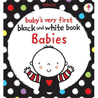 Baby's Very First Black And White Books :Babi