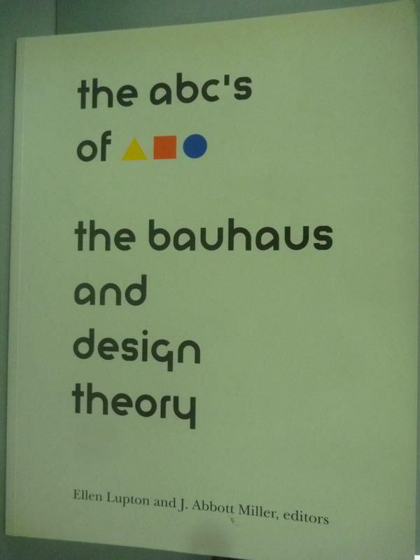 ~書寶 書T1/ _ZDN~The ABCs of : the Bauhaus and d
