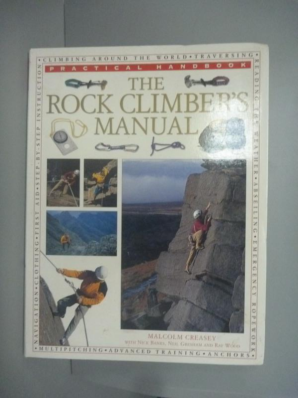 ~書寶 書T1/體育_XCN~The Rock Climber  ^#27 s Manua
