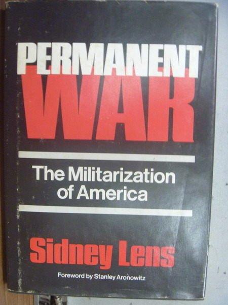 【書寶二手書T6/原文小說_OKL】Permanent War_Sidney Lens