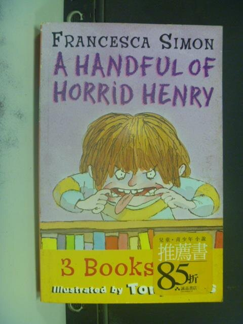~書寶 書T6/原文小說_JLU~A Handful of Horrid Henry_Fr