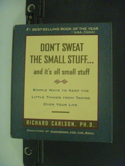 【書寶二手書T6/心靈成長_MFC】Dont sweat the small stuff_Richard