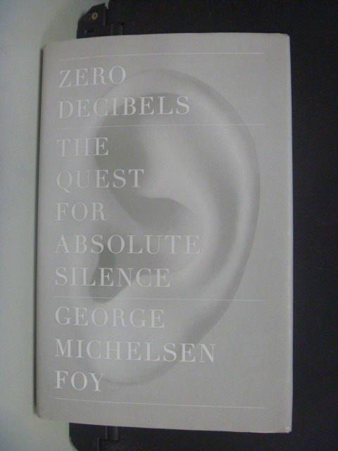 【書寶二手書T8/原文小說_KGZ】Zero Decibels: The Quest for Absolute