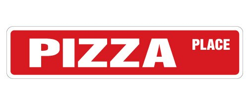 """PIZZA PLACE Street Sign new parlor shop oven pizzeria Indoor/Outdoor 18"""" Wide"""