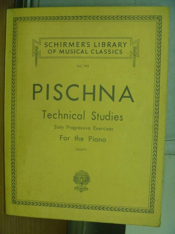 【書寶二手書T4/音樂_PGG】PISCHNA_Technical Studies