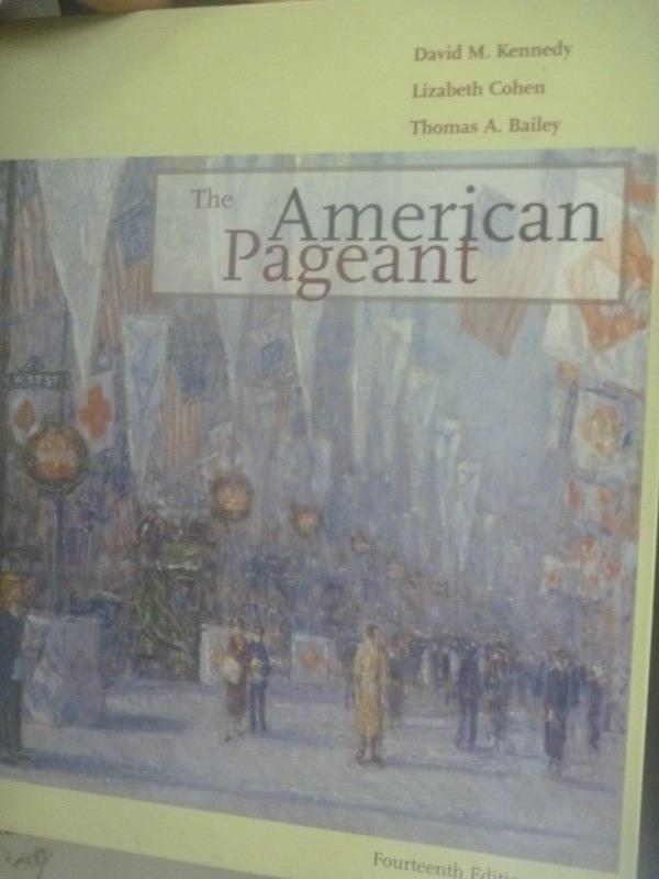 ~書寶 書T6/大學社科_YIQ~The American Pageant_Kennedy