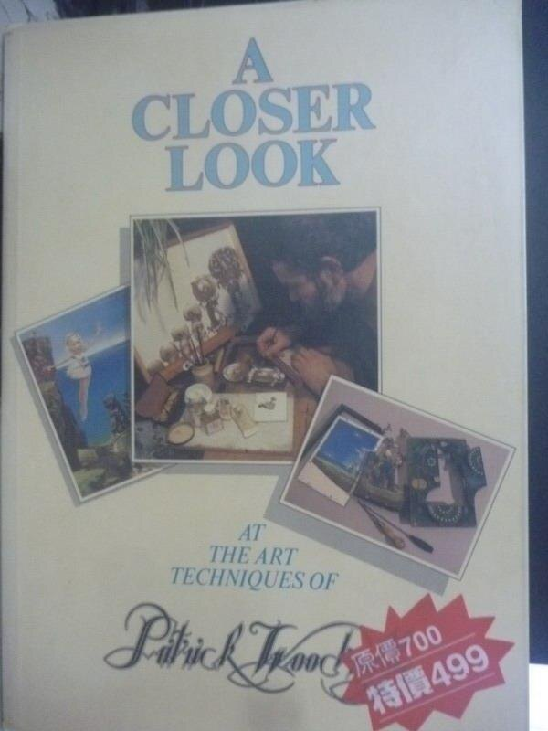 ~書寶 書T2/藝術_XFX~A Closer Look_Patrick Woodroff