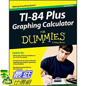 [105美國直購] 2016美國暢銷書 Ti-84 Plus Graphing Calculator For Dummies