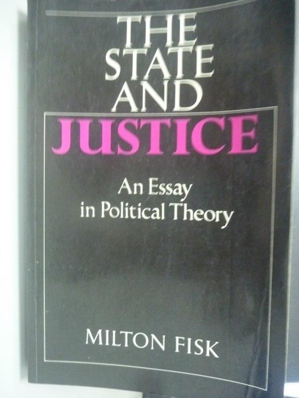 【書寶二手書T4/政治_ZBT】The State and Justice_Milton Fisk