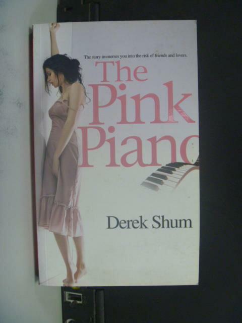 【書寶二手書T7/原文小說_OJM】The Pink Piano_ Derek Shum