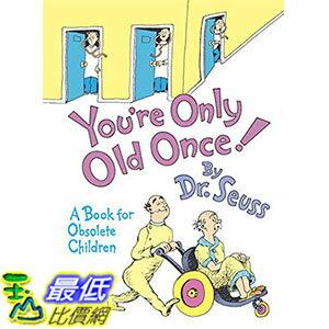 [ 美國直購 2016 暢銷書] You're Only Old Once!: A Book for Obsolete Children Hardcover